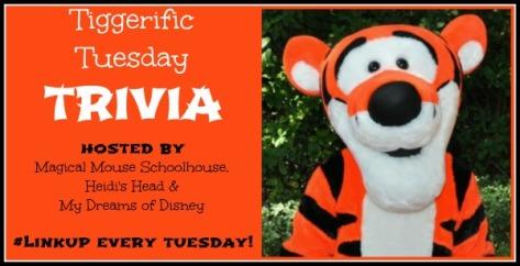 Tiggerific Tuesday Trivia